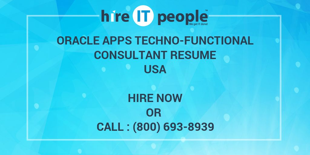 Oracle Apps Techno-Functional Consultant Resume - Hire IT People