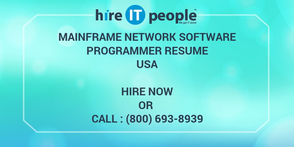 Mainframe Network Software Programmer Resume - Hire IT People - We