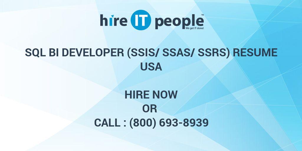 SQL BI DEVELOPER (SSIS/SSAS/SSRS) Resume - Hire IT People - We get - ssrs sample resume