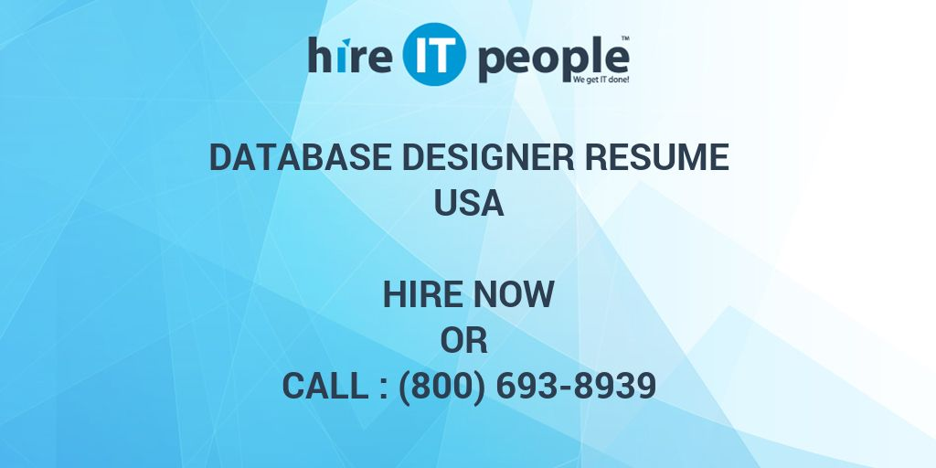 Database Designer Resume - Hire IT People - We get IT done