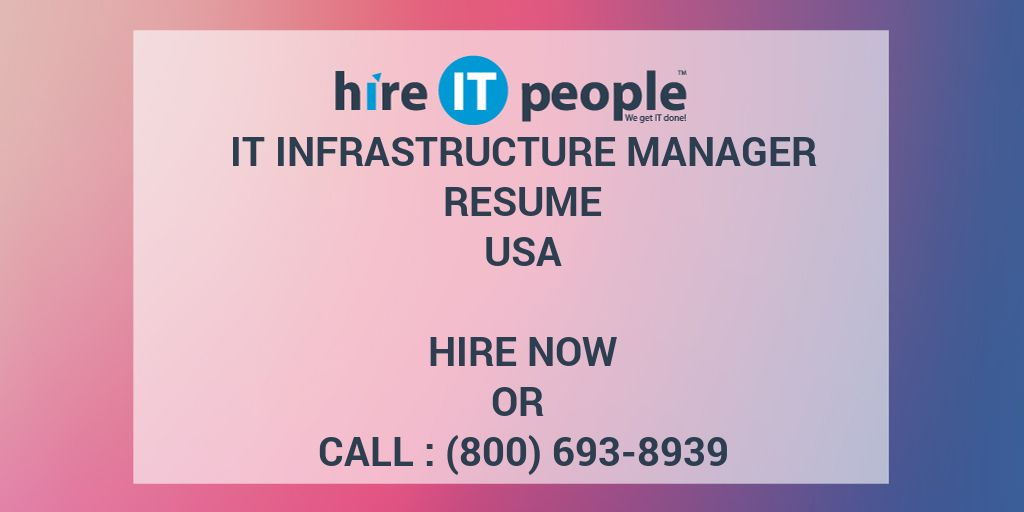 IT Infrastructure Manager Resume - Hire IT People - We get IT done
