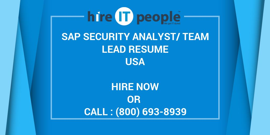 SAP Security Analyst/Team Lead Resume - Hire IT People - We get IT done