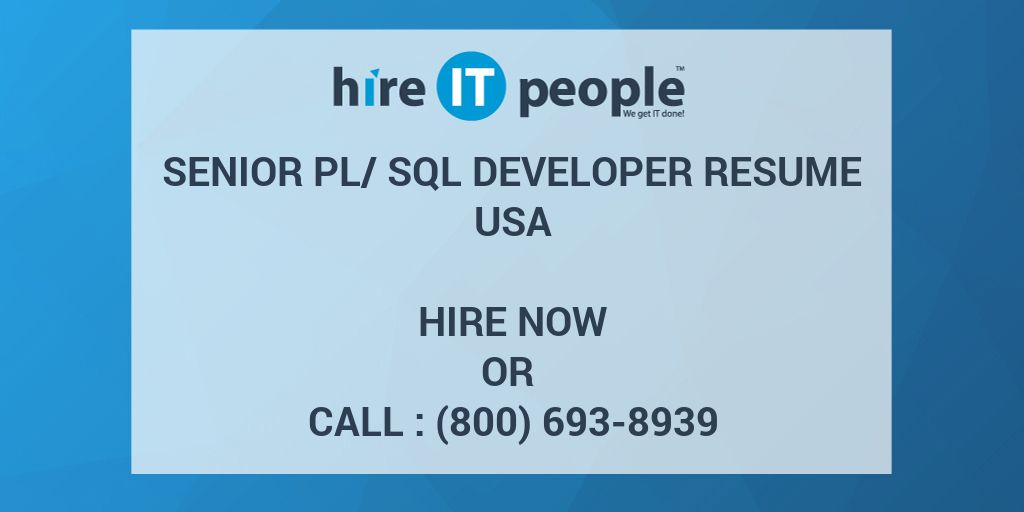 Senior PL/SQL Developer Resume - Hire IT People - We get IT done