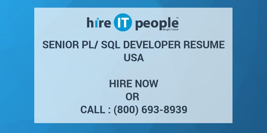 Senior PL/SQL Developer Resume - Hire IT People - We get IT done - sql developer resume