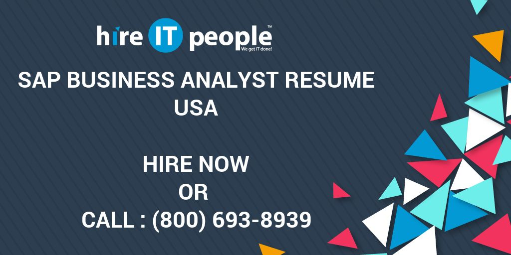 SAP Business Analyst Resume - Hire IT People - We get IT done