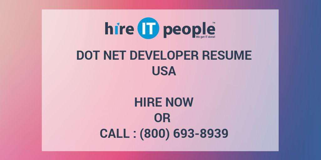Dot Net Developer Resume - Hire IT People - We get IT done