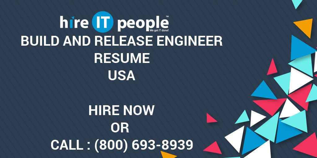 Build and Release Engineer Resume - Hire IT People - We get IT done - build and release engineer resume