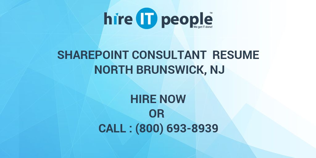 SharePoint Consultant Resume North Brunswick, NJ - Hire IT People