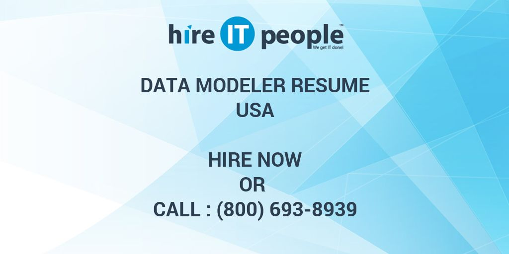 Data modeler Resume - Hire IT People - We get IT done