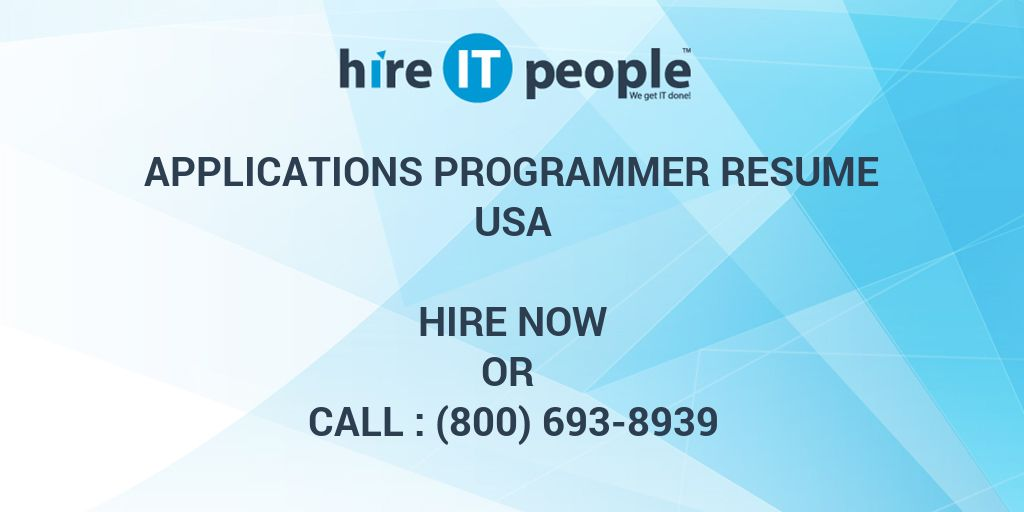 Applications Programmer Resume - Hire IT People - We get IT done
