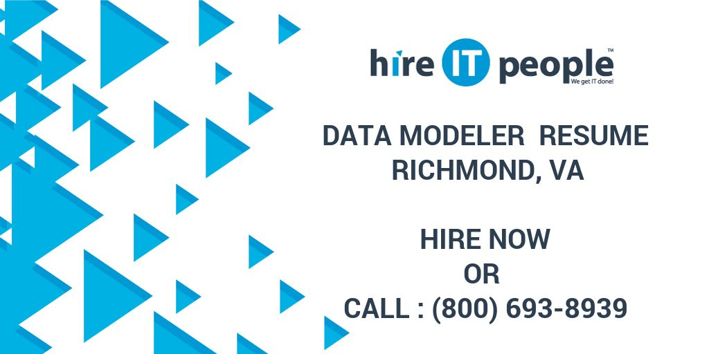 Data Modeler Resume Richmond, VA - Hire IT People - We get IT done