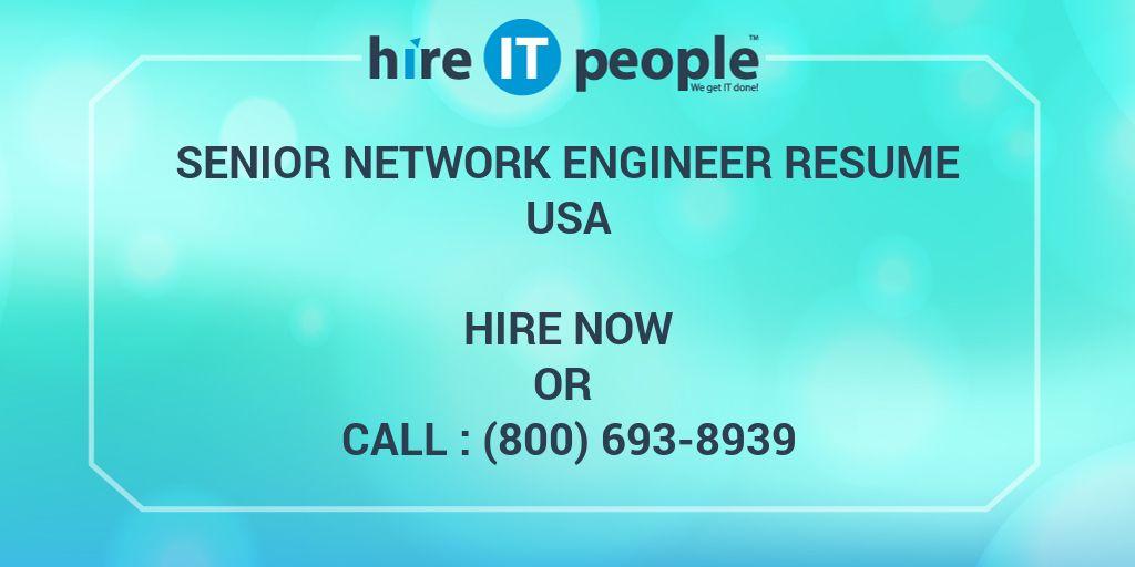Senior Network Engineer Resume - Hire IT People - We get IT done - senior network engineer resume