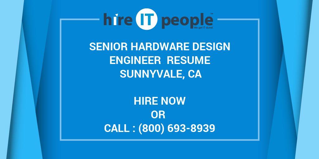 Senior Hardware Design Engineer Resume Sunnyvale, CA - Hire IT
