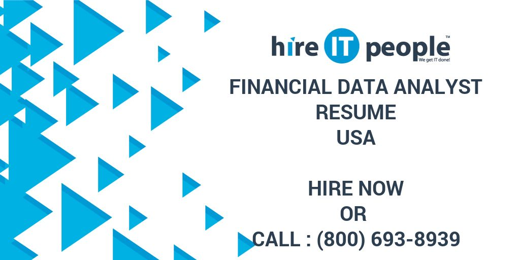 Financial Data Analyst Resume - Hire IT People - We get IT done - financial data analyst resume