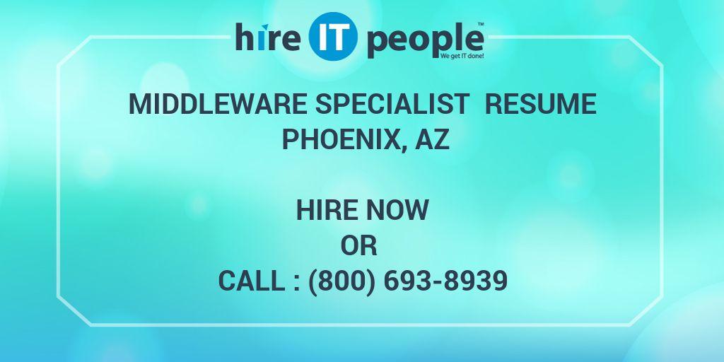 Middleware Specialist Resume Phoenix, AZ - Hire IT People - We get - datapower resume