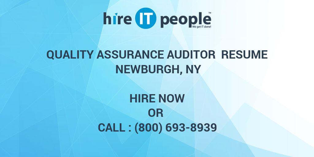 Quality Assurance Auditor Resume Newburgh, NY - Hire IT People - We