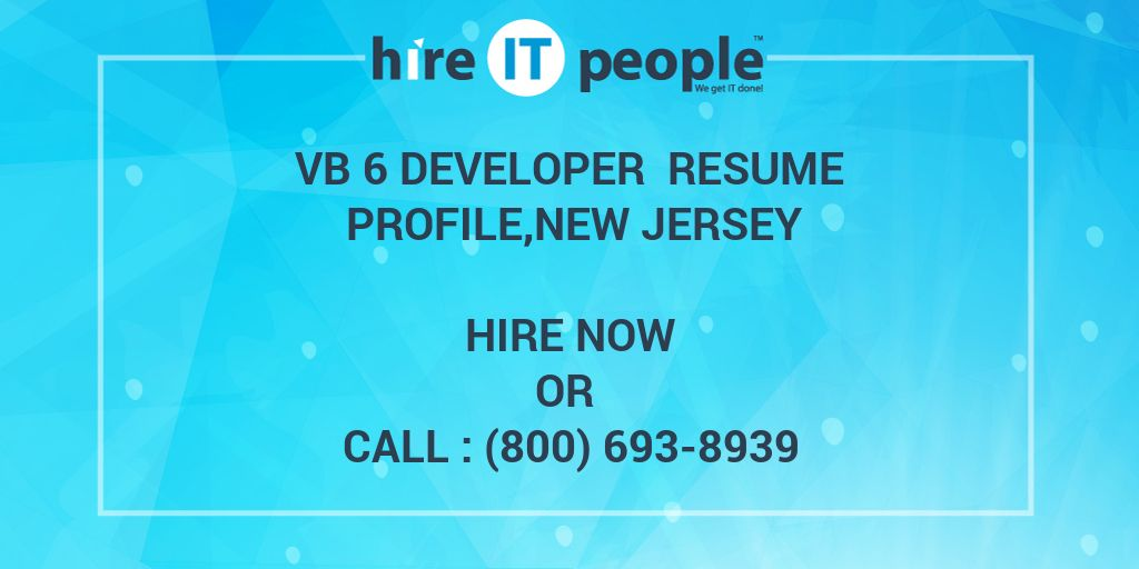 VB 6 Developer Resume profile,New Jersey - Hire IT People - We get