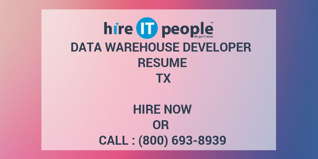 Data Warehouse Developer Resume TX - Hire IT People - We get IT done - data warehouse resume