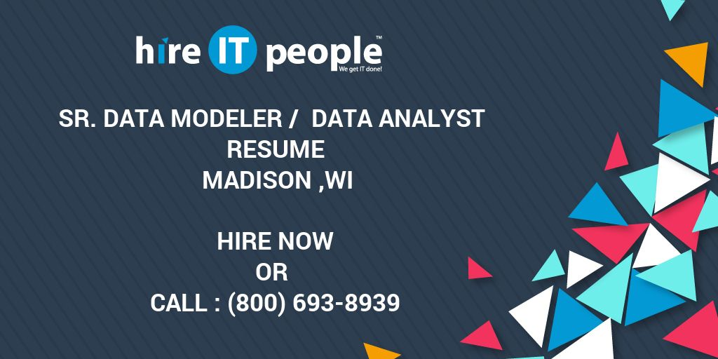 Sr Data Modeler / Data Analyst Resume Madison ,WI - Hire IT People