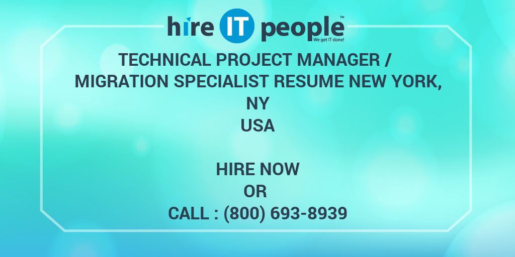 TECHNICAL PROJECT MANAGER / MIGRATION SPECIALIST RESUME NEW YORK, NY
