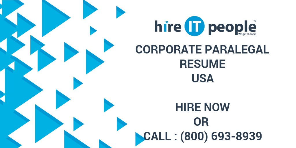 Corporate Paralegal Resume - Hire IT People - We get IT done - corporate paralegal resume