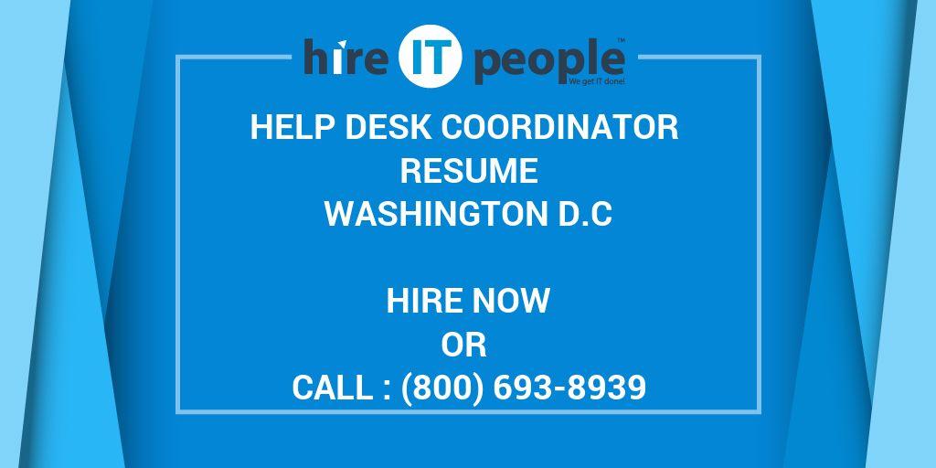 Help Desk Coordinator Resume Washington DC - Hire IT People - We - help desk coordinator resume