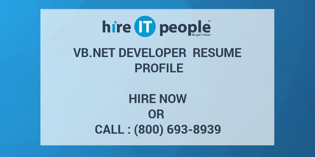 VBNet Developer Resume Profile - Hire IT People - We get IT done