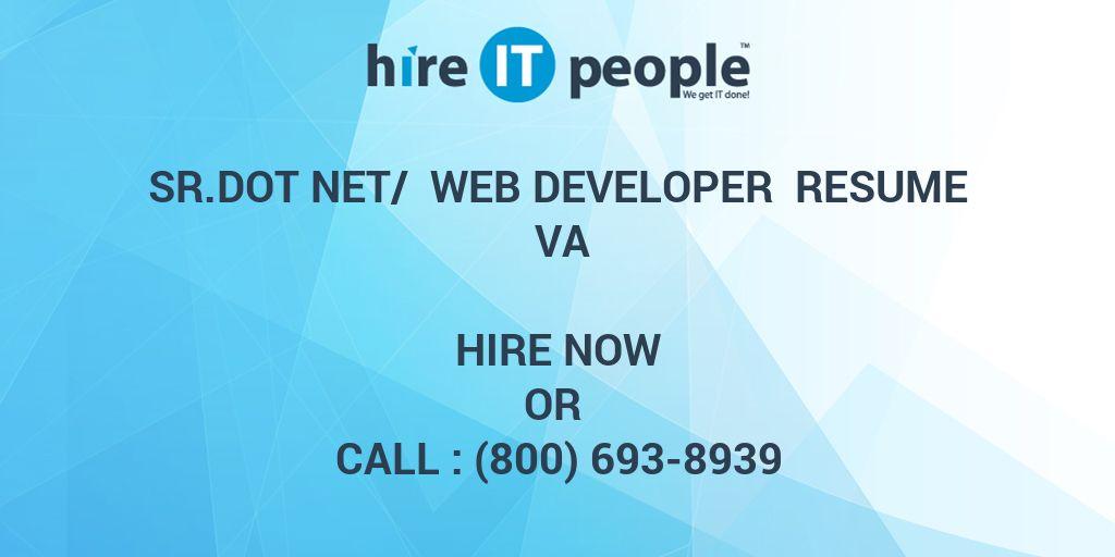 SrDot Net/ web Developer Resume VA - Hire IT People - We get IT done - dot net architect resume