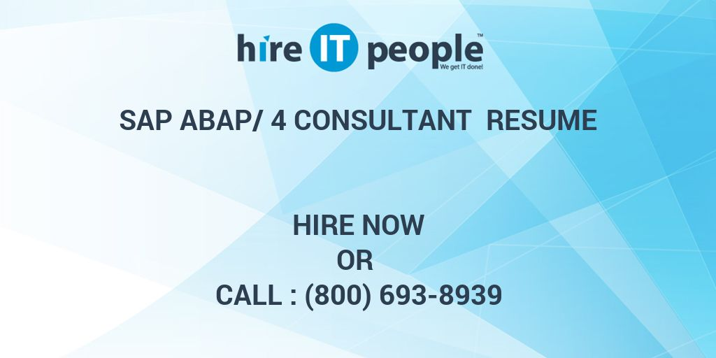 SAP ABAP/4 Consultant Resume - Hire IT People - We get IT done
