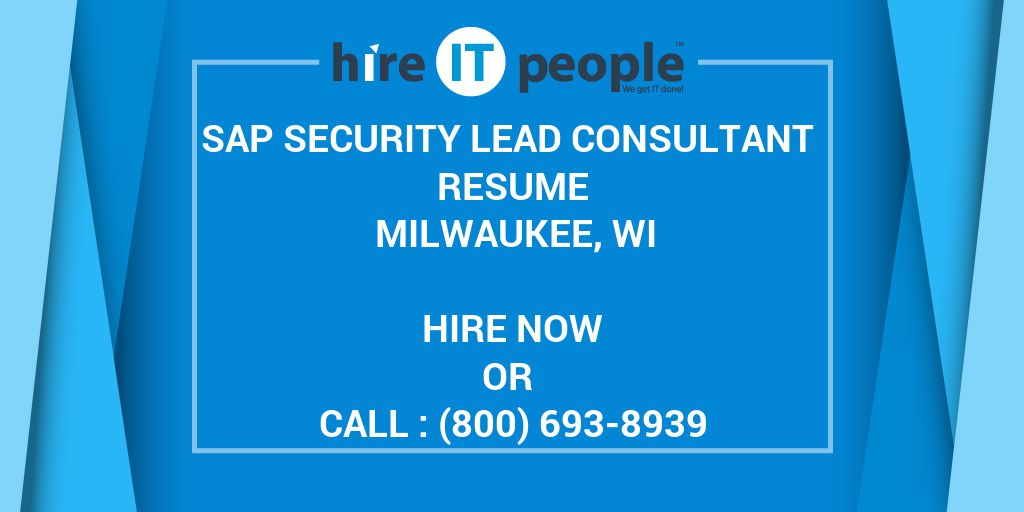 SAP Security Lead Consultant Resume Milwaukee, WI  - Hire IT People