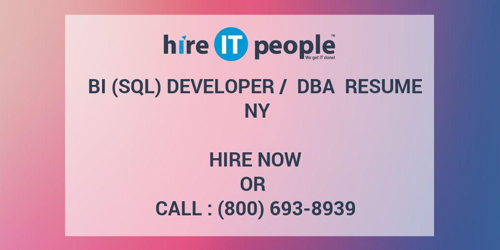 BI (SQL) Developer / DBA Resume NY - Hire IT People - We get IT done - Dba Resume