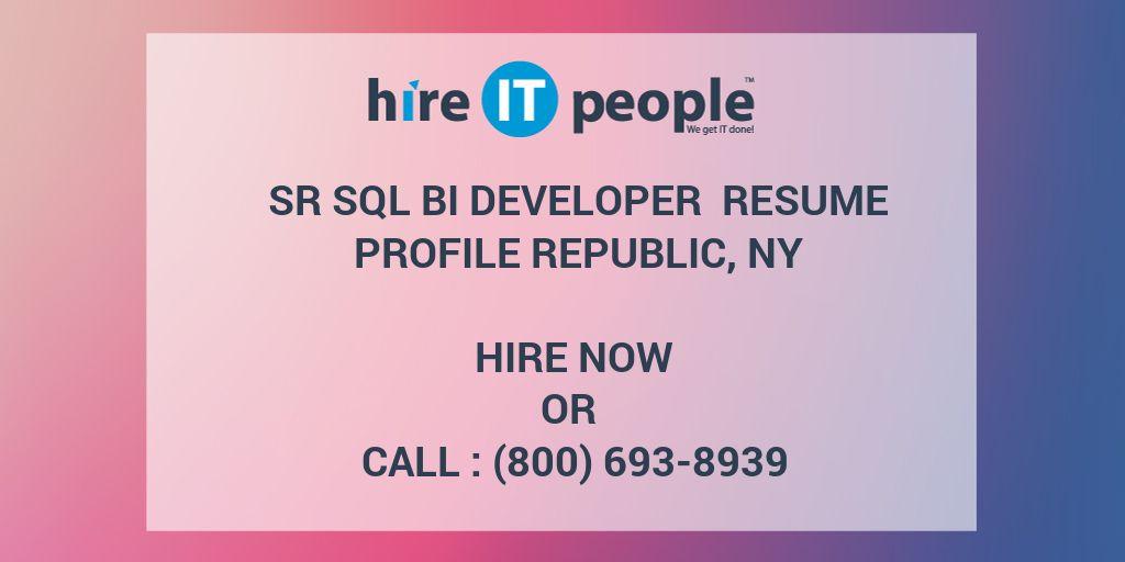 Sr SQL BI Developer Resume Profile Republic, NY - Hire IT People