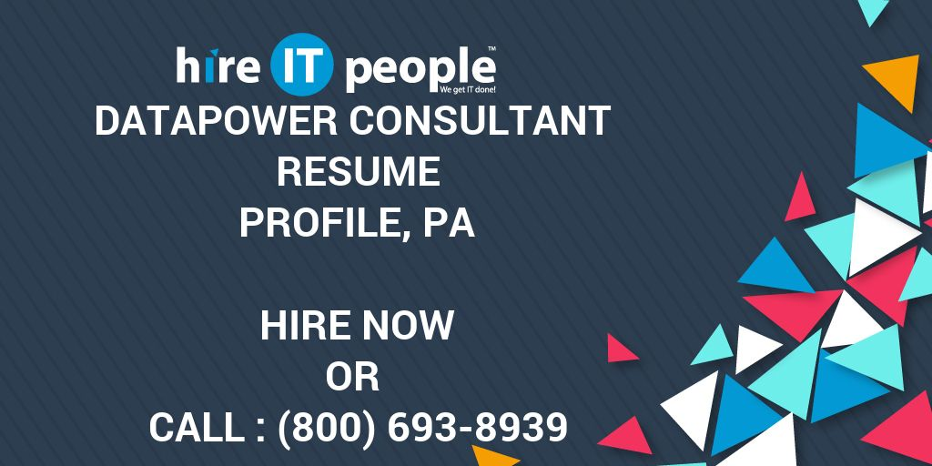 DATAPOWER CONSULTANT Resume Profile, PA - Hire IT People - We get IT - datapower resume