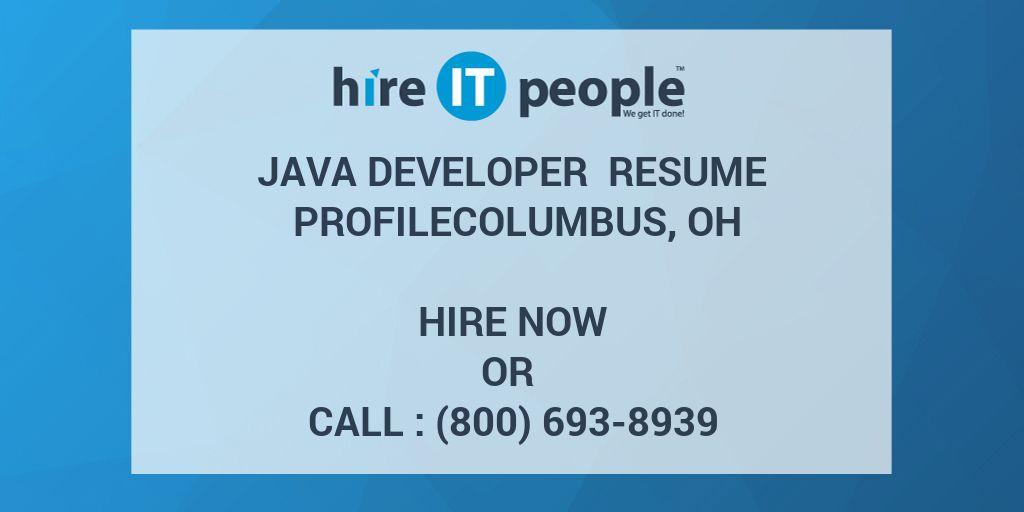 Java Developer Resume ProfileColumbus, OH - Hire IT People - We get