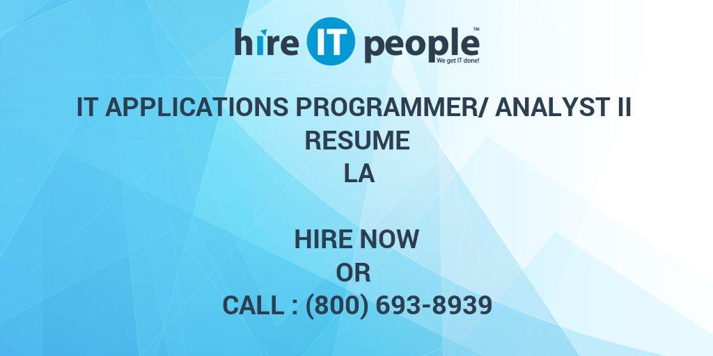 IT Applications Programmer/Analyst II Resume LA - Hire IT People
