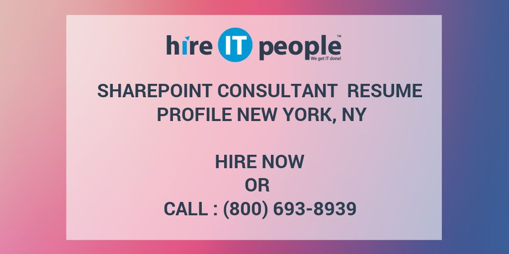 SharePoint Consultant Resume Profile New York, NY - Hire IT People