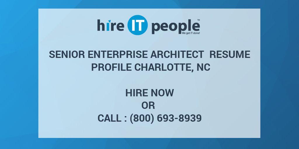 Senior Enterprise Architect Resume Profile Charlotte, NC - Hire IT - enterprise architect resume