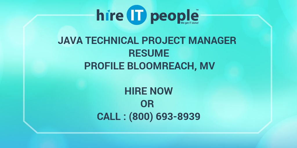 Java Technical Project Manager Resume Profile Bloomreach, MV - Hire