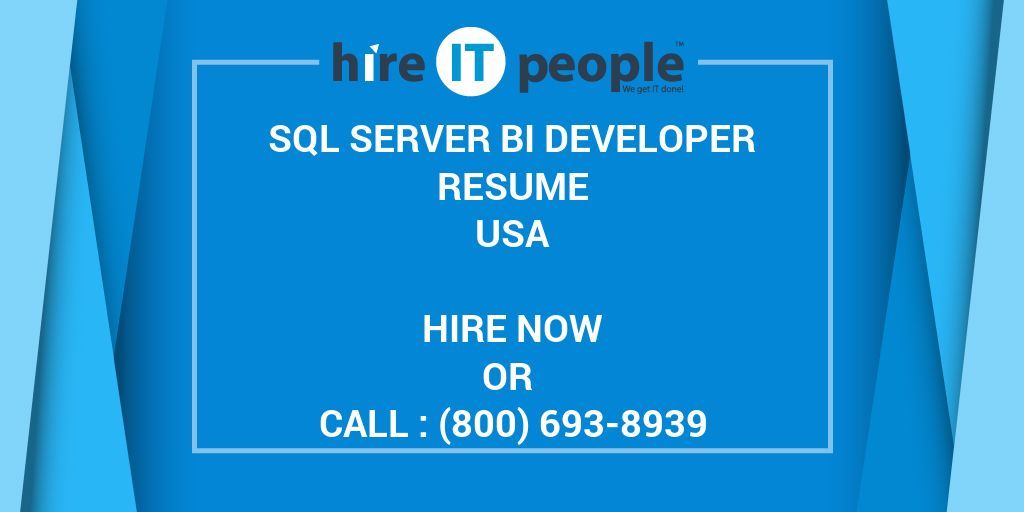 SQL Server BI Developer Resume - Hire IT People - We get IT done