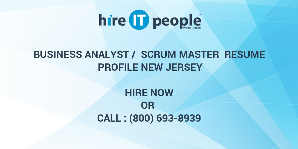 Business Analyst / Scrum Master Resume Profile New Jersey - Hire IT - bsa analyst sample resume