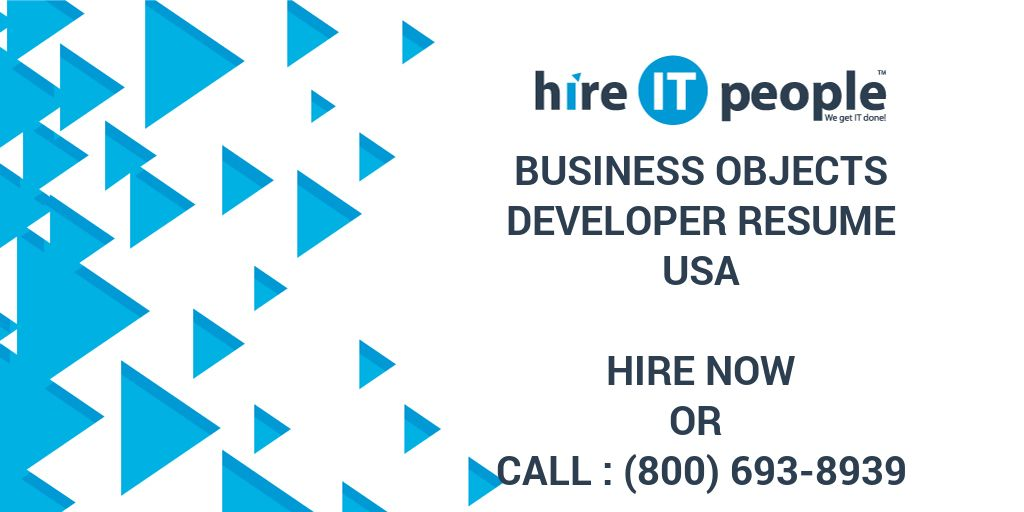 Business Objects Developer Resume - Hire IT People - We get IT done