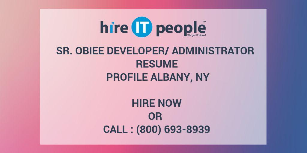 Sr OBIEE Developer/Administrator Resume Profile ALBANY, NY - Hire