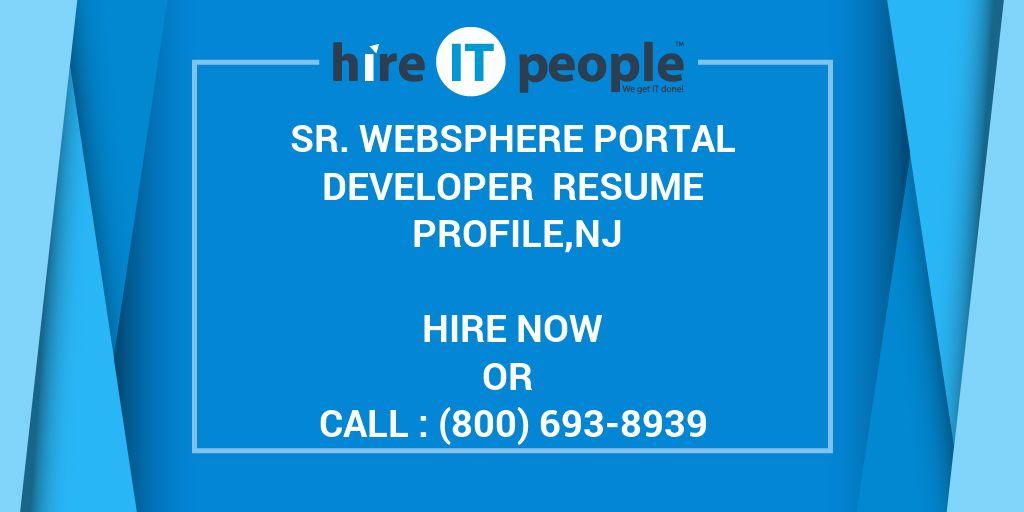 Sr WebSphere Portal Developer Resume Profile,NJ - Hire IT People - Java Web Sphere Developer Resume