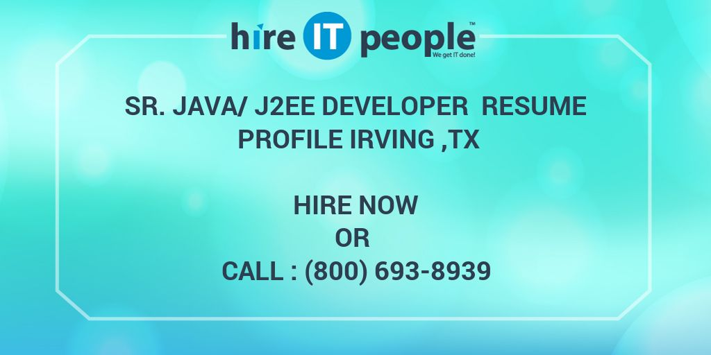 Sr Java/J2EE Developer Resume Profile Irving ,TX - Hire IT People