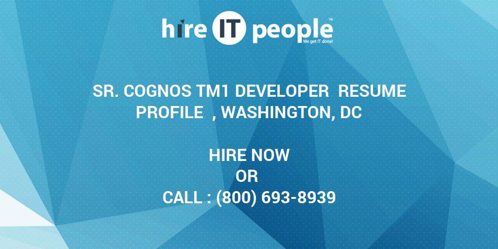 Sr Cognos TM1 Developer Resume Profile , Washington, DC - Hire IT