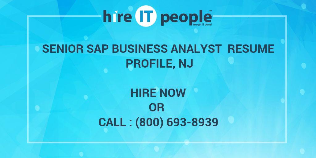 Senior SAP Business Analyst Resume Profile, NJ - Hire IT People - We
