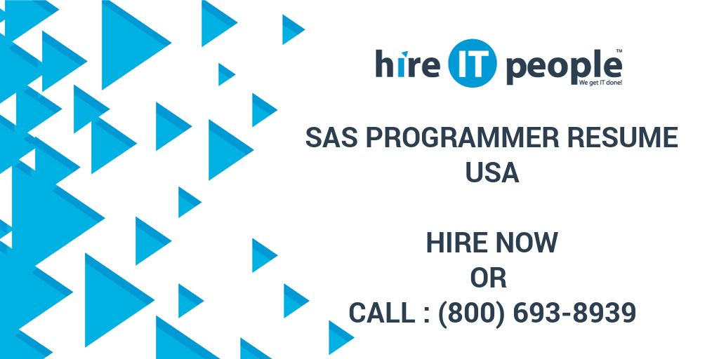 SAS Programmer Resume - Hire IT People - We get IT done