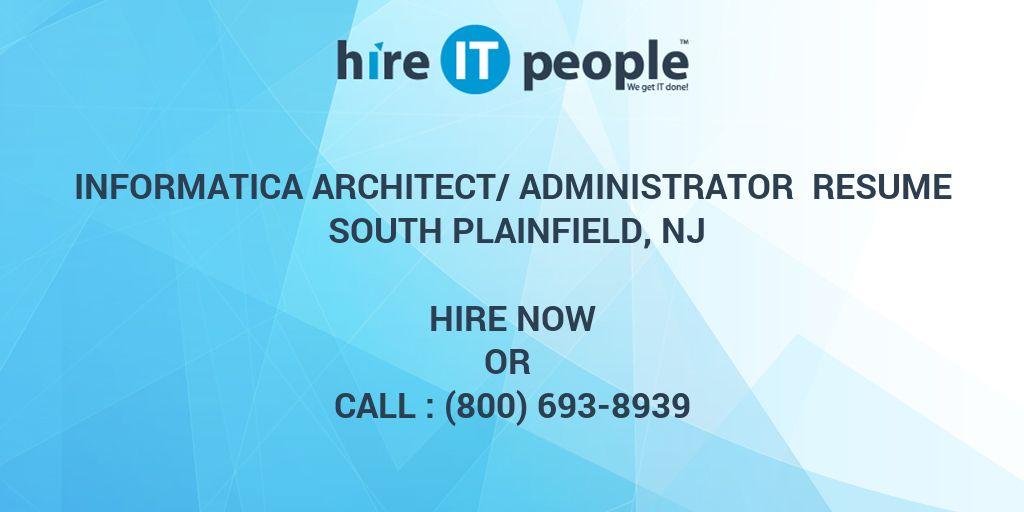 Informatica Architect/Administrator Resume South Plainfield, NJ