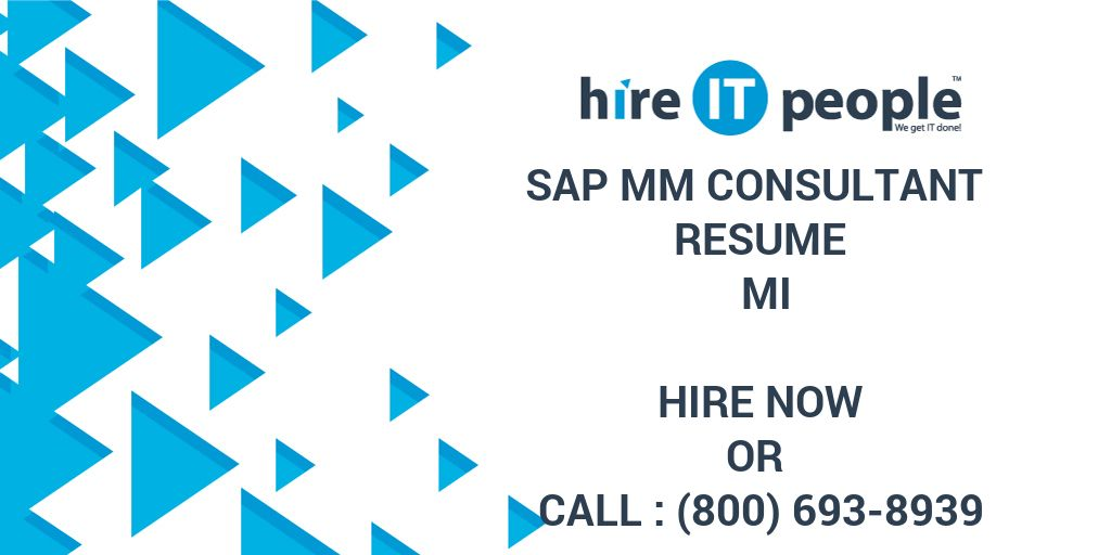 SAP MM Consultant Resume MI - Hire IT People - We get IT done