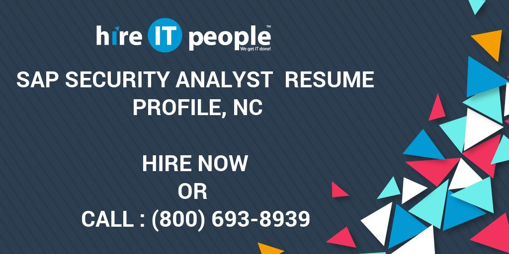 SAP Security Analyst Resume Profile, NC - Hire IT People - We get IT